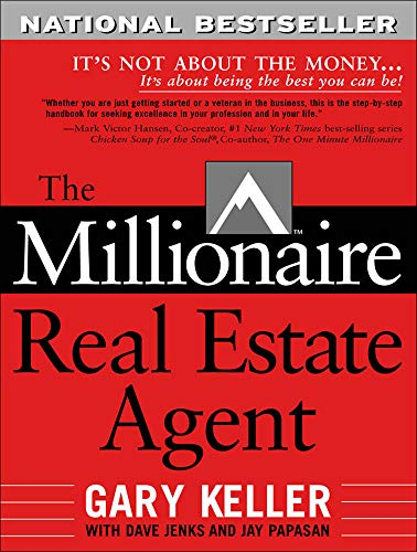 The Millionaire Real Estate Agent: It's Not About The Money. . .It's About Being The Best You Can Be! von McGraw-Hill Education