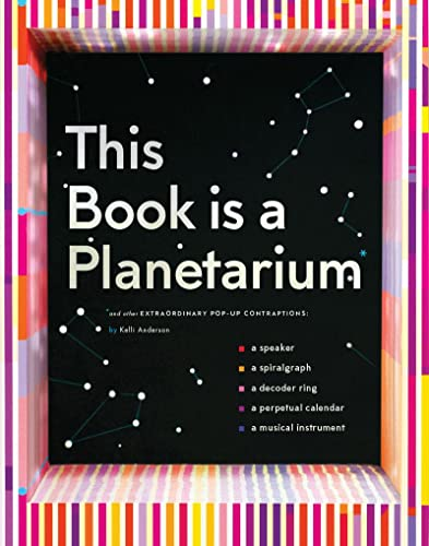 This Book is a Planetarium: And Other Extraordinary Pop-Up Contraptions von Abrams & Chronicle Books