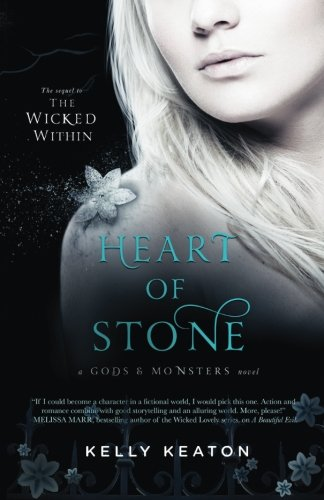 Heart of Stone (Gods & Monsters, Band 4) von Kelly Keaton