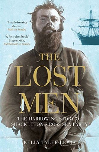 Lost Men: The Harrowing Story of Shackleton's Ross Sea Party von Bloomsbury Publishing