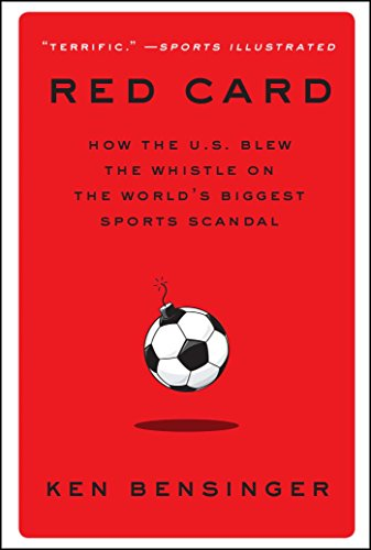 Red Card: How the U.S. Blew the Whistle on the World's Biggest Sports Scandal von Simon & Schuster