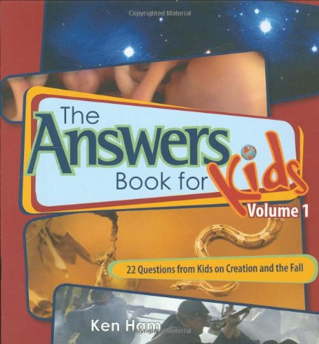 The Answer Book for Kids, Volume 1: 22 Questions from Kids on Creation and the Fall (Answers Book for Kids, Band 1) von Master Books
