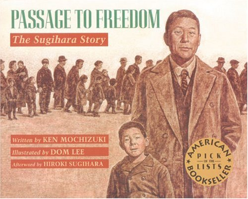 Passage To Freedom: The Sugihara Story (Rise and Shine) von Lee & Low Books
