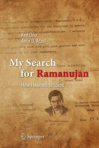 My Search for Ramanujan: How I Learned to Count von Springer-Verlag GmbH