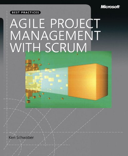 Agile Project Management with Scrum (Microsoft Professional) von Microsoft Press