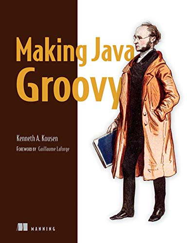 Making Java Groovy von Manning Publications