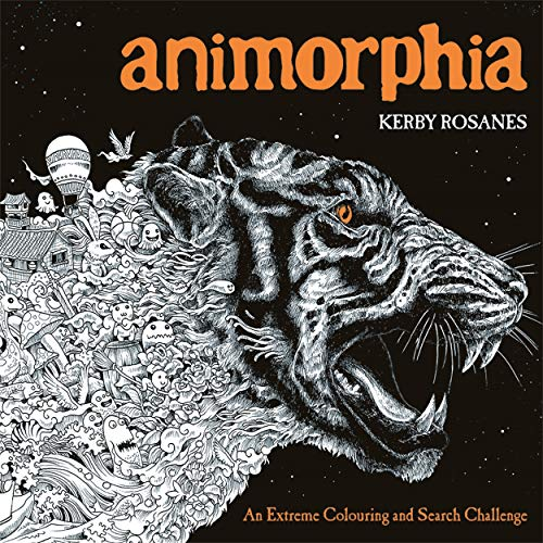 Rosanes, K: Animorphia: An Extreme Colouring and Search Challenge (Kerby Rosanes Extreme Colouring) von imusti