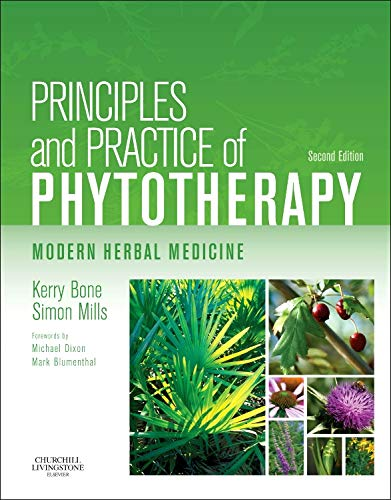 Principles and Practice of Phytotherapy: Modern Herbal Medicine von Churchill Livingstone