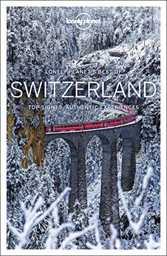 Lonely Planet Best of Switzerland (Travel Guide) von Lonely Planet