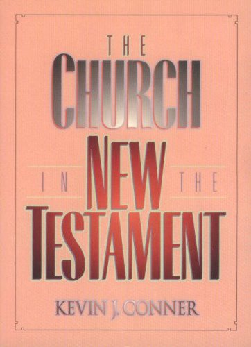 The Church in the New Testament von Sovereign World Ltd