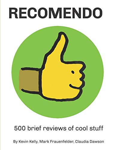 Recomendo: 500 brief reviews of cool stuff von Independently published