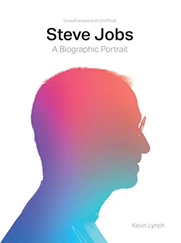 Steve Jobs: A Biographic Portrait (Graphic Biography) von White Lion Publishing