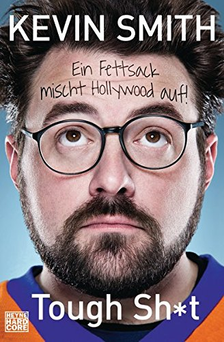 Tough Sh*t: Ein Fettsack mischt Hollywood auf!