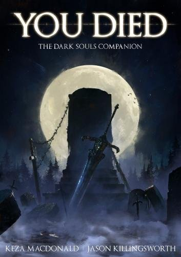 You Died: The Dark Souls Companion von BackPage Press Limited