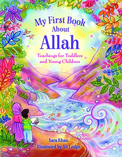 Khan, S: My First Book About Allah von Islamic Foundation