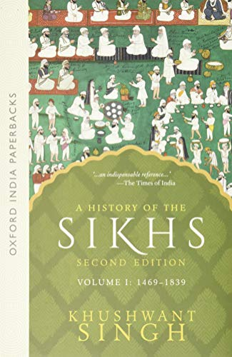 A History of the Sikhs, Volume 1: 1469-1839 (Oxford India Paperbacks) von OXFORD UNIV PR