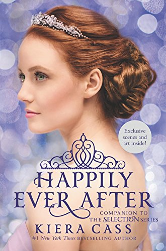 Happily Ever After: Companion to the Selection Series (The Selection Novella) von Harper Collins Publ. USA