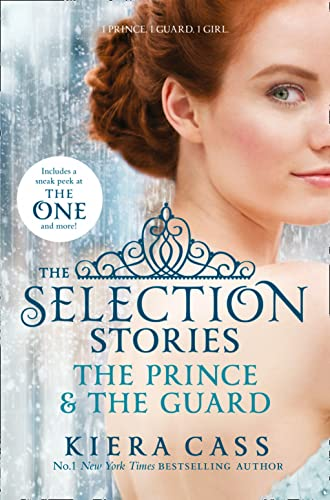 The Selection - The Selection Stories: The Prince and The Guard (The Selection Novellas) von Harper Collins Publ. UK