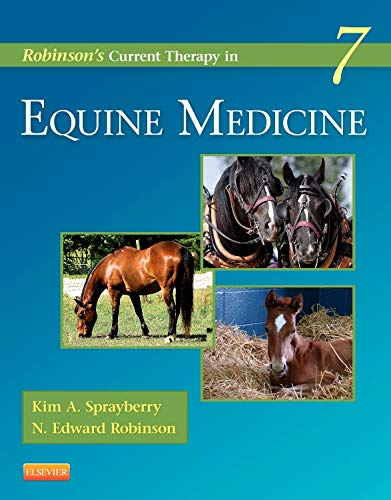 Robinson's Current Therapy in Equine Medicine (Current Veterinary Therapy)
