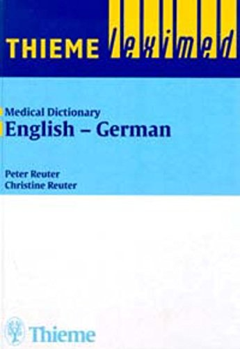 Medizinisches Wörterbuch; Medical Dictionary, 2 Bde., Bd.1, English-German (Thieme Leximed)