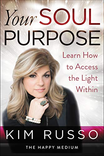 Your Soul Purpose: Learn How to Access the Light Within von HarperOne