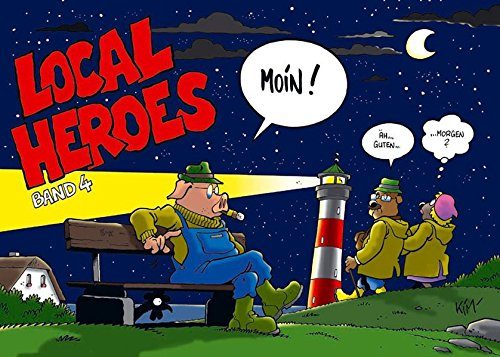 Local Heroes. Moin! von Flying Kiwi Media ; edition sh:z