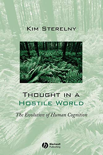 Thought In A Hostile World: The Evolution of Human Cognition von WB