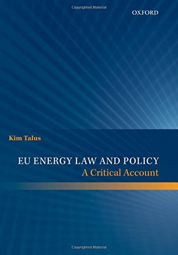 EU Energy Law and Policy von OUP Oxford