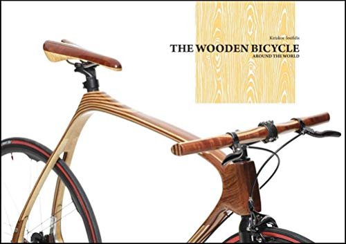 The Wooden Bicycle: Around the World von Images Publishing Group Pty Ltd