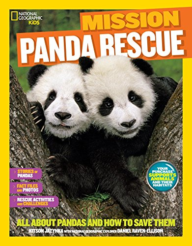 National Geographic Kids Mission: Panda Rescue: All About Pandas and How to Save Them (NG Kids Mission: Animal Rescue) von National Geographic Children's Books