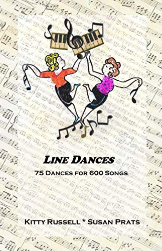 Line Dances: 75 Dances for 600 Songs von Kittyco Press