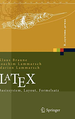 LaTeX: Basissystem, Layout, Formelsatz (X.systems.press)