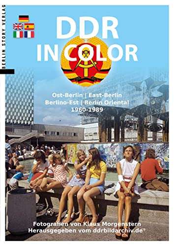 DDR in Color: Ost-Berlin 1960-1989 von Berlin Story Verlag