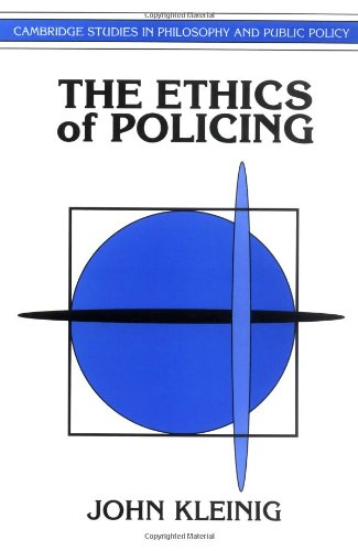 The Ethics of Policing (Cambridge Studies in Philosophy and Public Policy) von Cambridge University Press