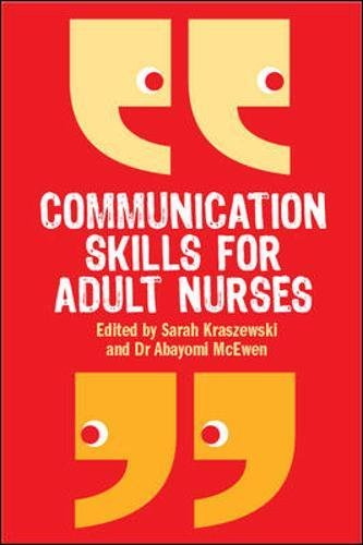 Communication skills for adult nurses von Open University Press
