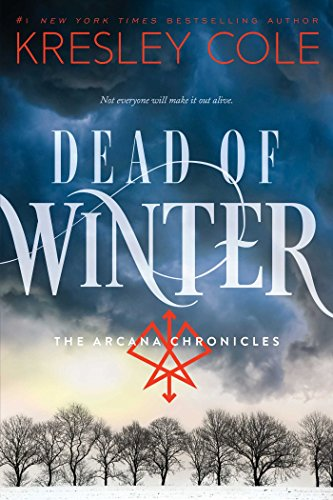 Dead of Winter (The Arcana Chronicles, Band 3)