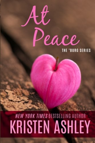 At Peace (The 'Burg Series, Band 2) von Kristen Ashley