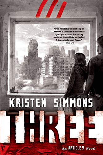 Simmons, K: Three (Article 5, Band 3) von Tor Teen