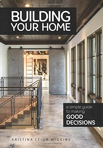 Building Your Home: A Simple Guide to Making Good Decisions von BROWN BOOKS PUB GROUP