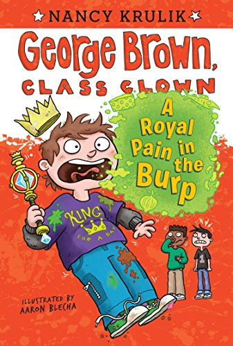 A Royal Pain in the Burp #15 (George Brown, Class Clown, Band 15) von Grosset & Dunlap