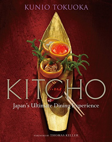 Kitcho: Japan's Ultimate Dining Experience von Kodansha International