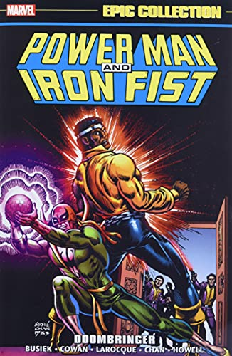 Power Man and Iron Fist Epic Collection: Doombringer