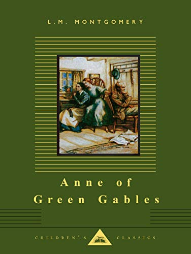 Anne of Green Gables (Everyman's Library Children's Classics Series) von Everyman's Library