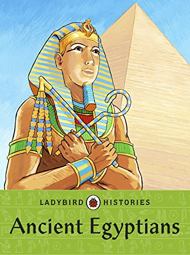 Ladybird Histories: Ancient Egyptians von Ladybird
