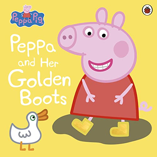 Peppa Pig: Peppa and Her Golden Boots von Ladybird