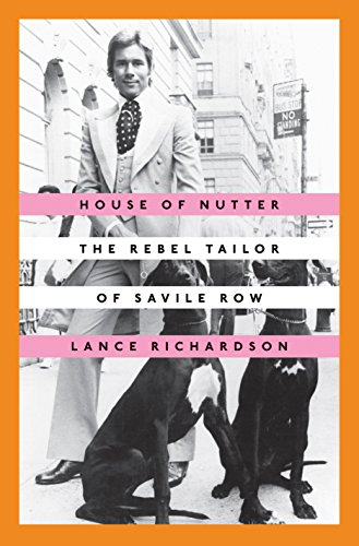 House of Nutter: The Rebel Tailor of Savile Row von Random House LCC US