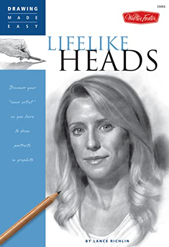 Lifelike Heads: Discover Your Inner Artist as You Learn to Draw Portraits in Graphite (Drawing Made Easy) von Books/DVDs