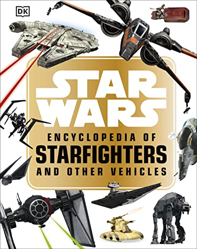 Star Wars™ Encyclopedia of Starfighters and Other Vehicles (My First Touch & Feel Cards) von Dorling Kindersley Ltd