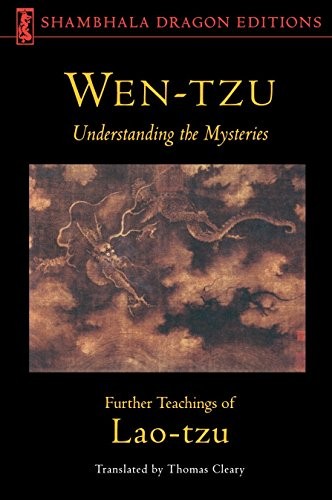 Wen-Tzu: Understanding the Mysteries: Further Teachings of Lao Tzu (Shambhala Dragon Editions) von Shambhala