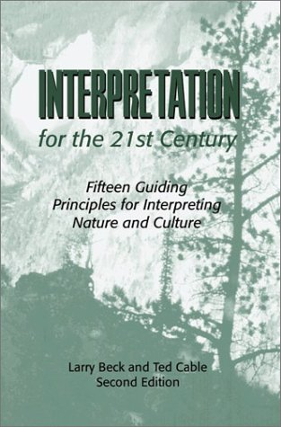 Interpretation for the 21st Century: Fifteen Guiding Principles for Interpreting Nature and Culture von Sports Publishing LLC